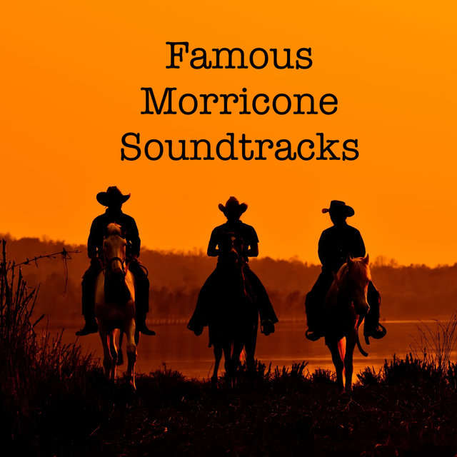 Famous Morricone Soundtracks