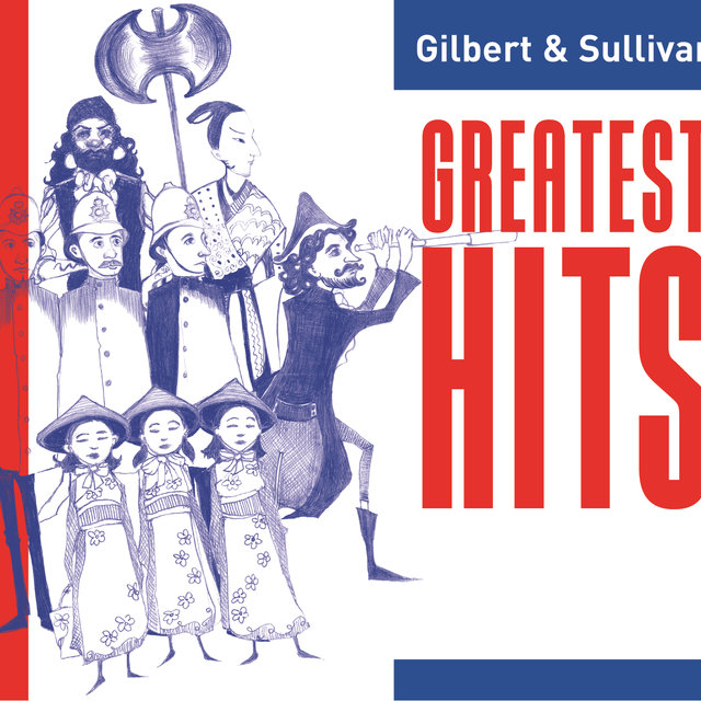 Gilbert and Sullivan Greatest Hits