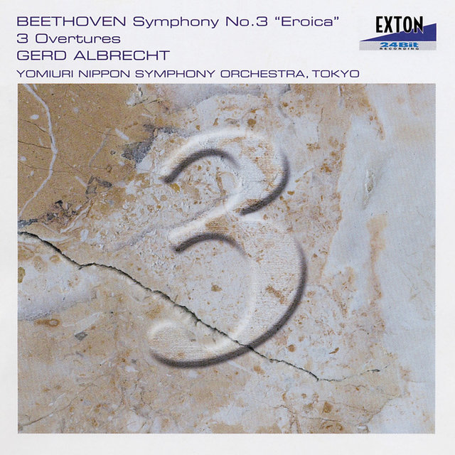 Beethoven: Symphony No. 3 ''Eroica'' & 3 Overtures