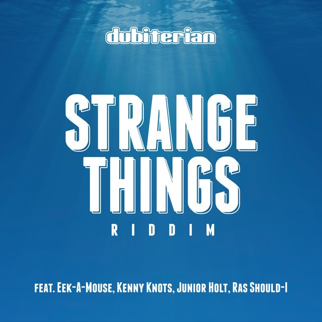 Strange Things Riddim