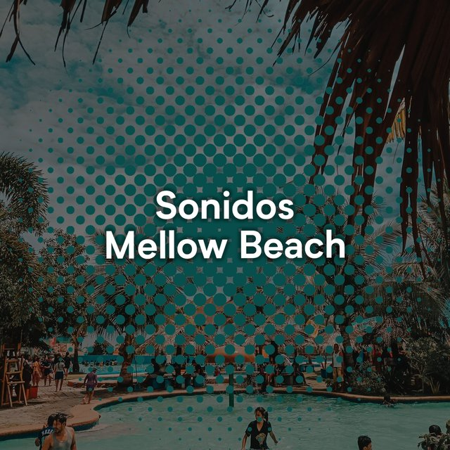Sonidos Mellow Beach