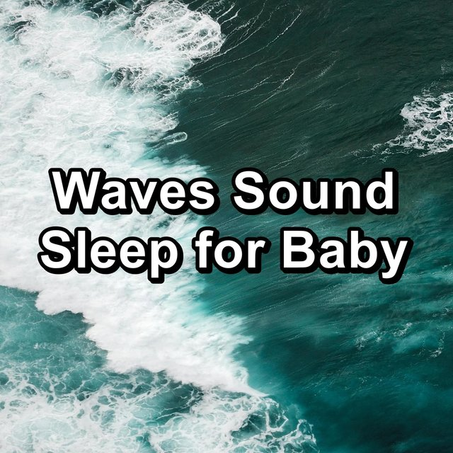 Waves Sound Sleep for Baby