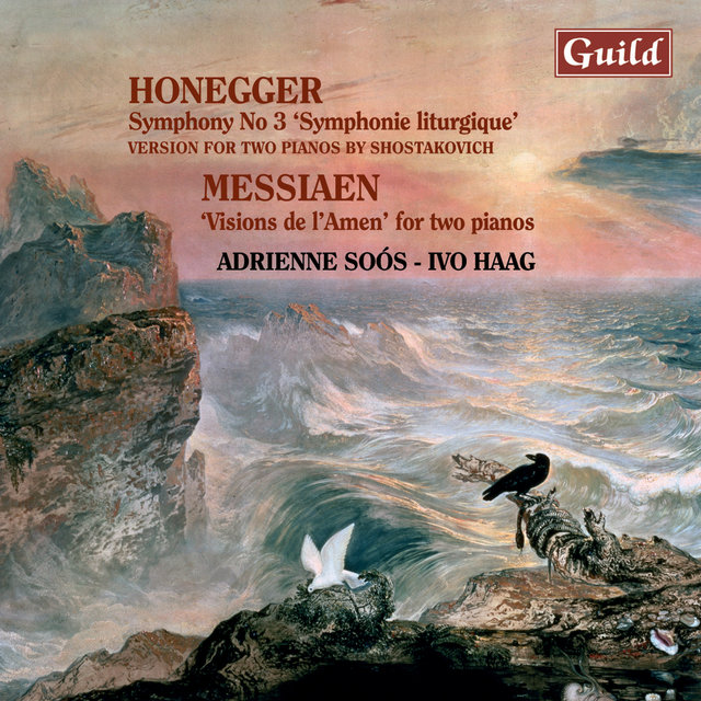 Honegger: Symphony No. 3 - Messiaen: Visions De L'amen