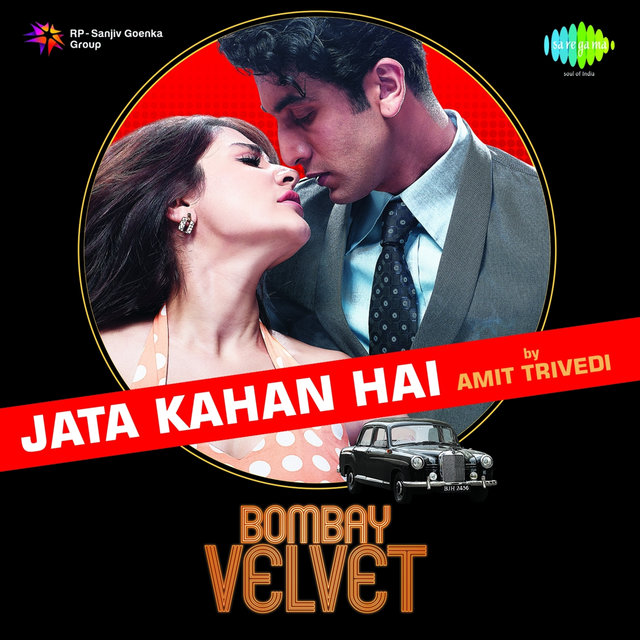 "Jata Kahan Hai (From ""Bombay Velvet"") - Single"