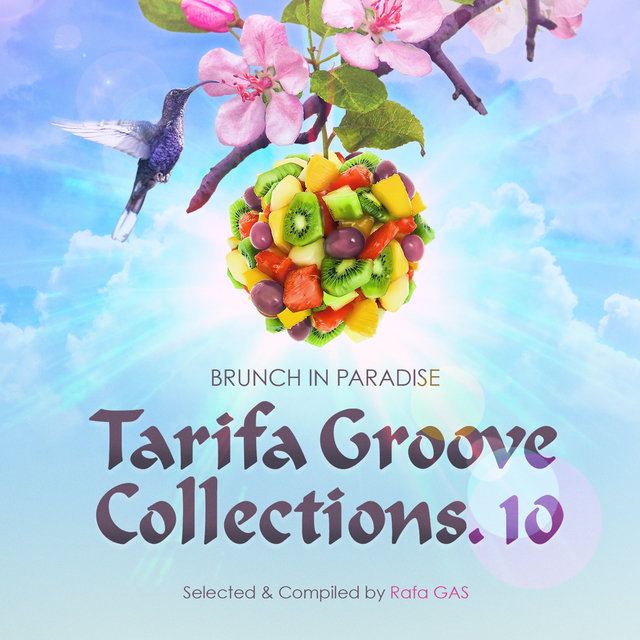 Tarifa Groove Collections (Vol. 10: Brunch in Paradise)