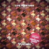 Live Together (Lucati Remix)