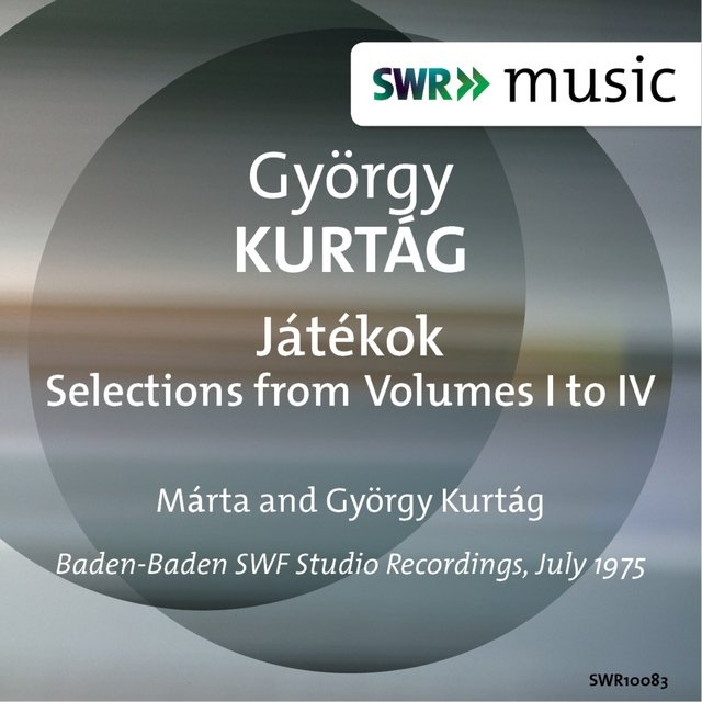 Kurtág: Játékok, Selections from Volumes 1-4