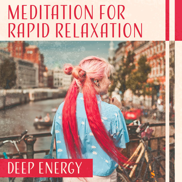 Meditation for Rapid Relaxation