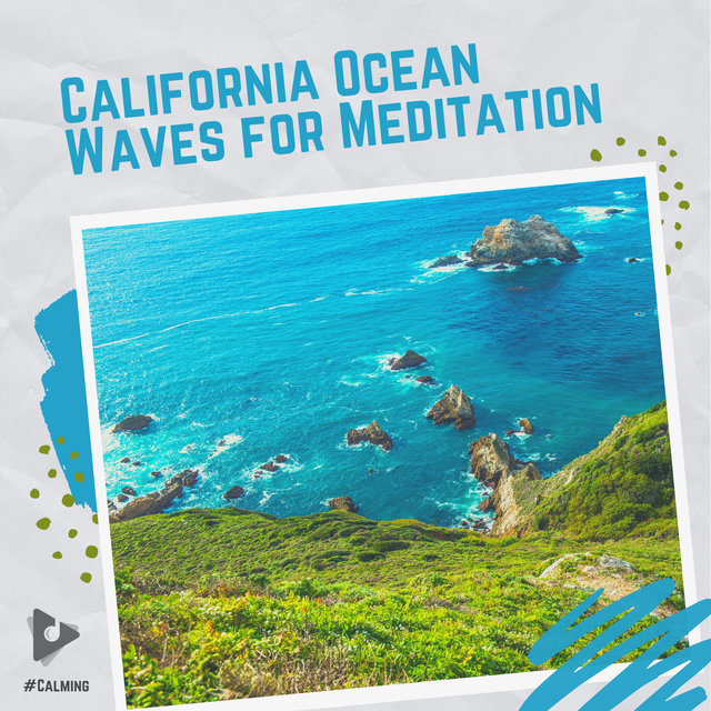 California Ocean Waves for Meditation