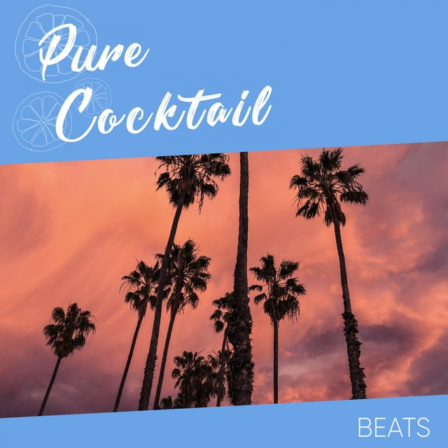 Pure Cocktail Beats