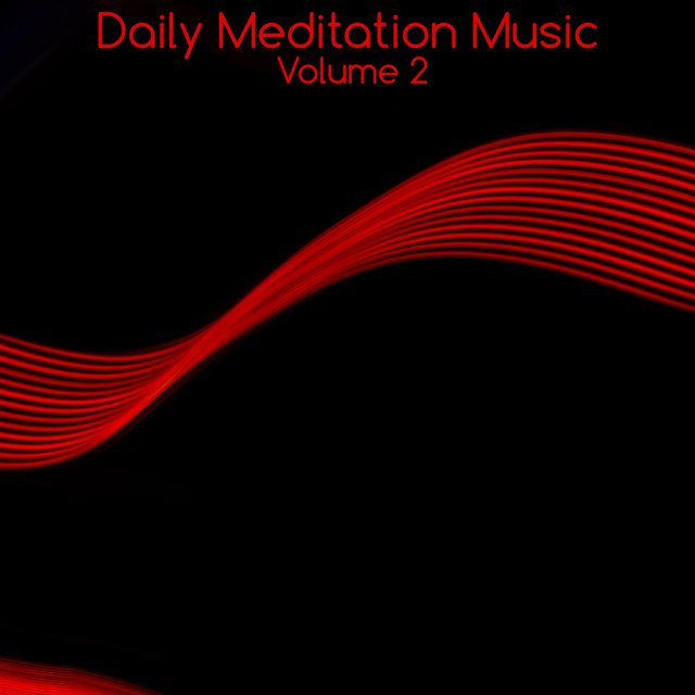 Daily Meditation Music, Vol. 2