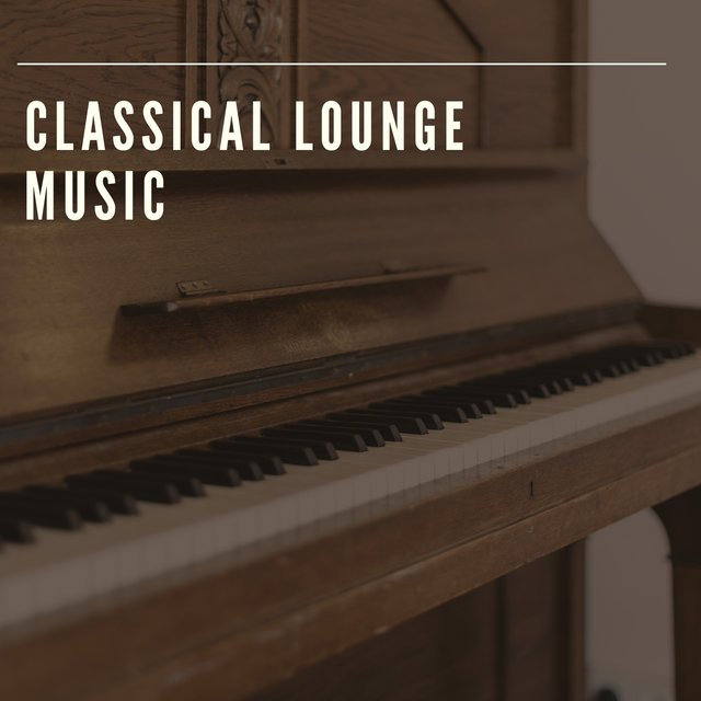 Classical Lounge Grand Piano Music