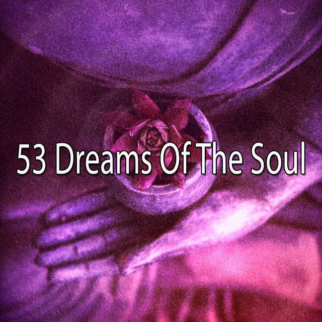 53 Dreams of the Soul