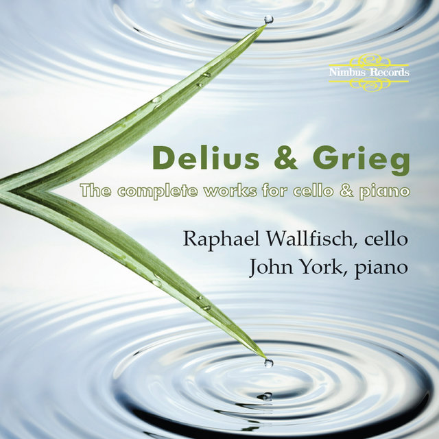 Delius & Grieg: The Complete Works for Cello and Piano