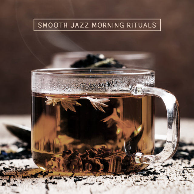 Smooth Jazz Morning Rituals