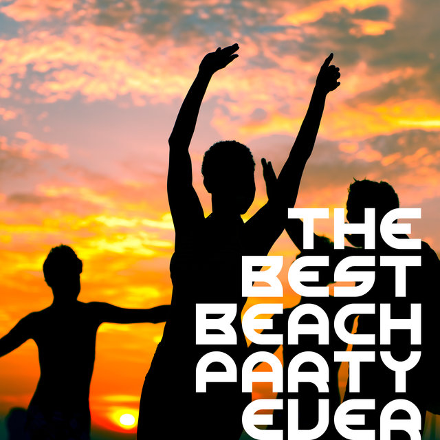 The Best Beach Party Ever - Collection of Unusual Dance Pieces from the Genre of Chillout, Cool Breeze, Fly by Night, Riviera, Summer Solstice, Ambient Lounge