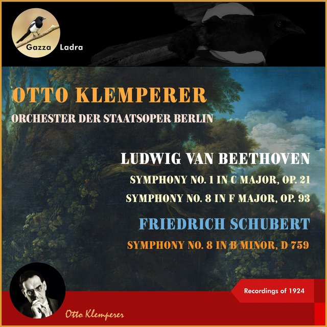Ludwig van Beethoven: Symphony No. 1 in C Major, Op. 21 - Symphony No. 8 in F Major, Op. 93 - Friedrich Schubert: Symphony No. 8 in B Minor, D 759 (Recordings of 1924)