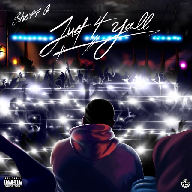 Cover art for album Just 4 Yall by Sheff G