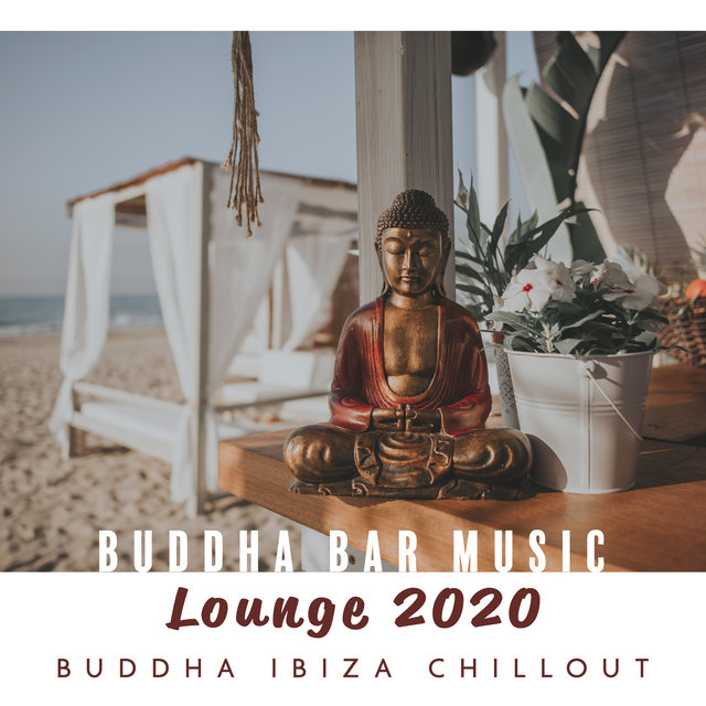 Buddha Bar Music Lounge 2020