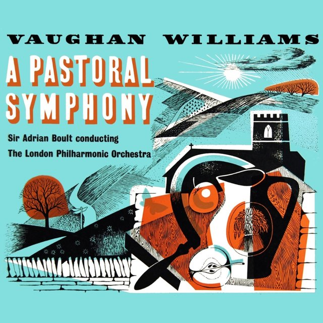 Vaughan Williams: A Pastoral Symphony