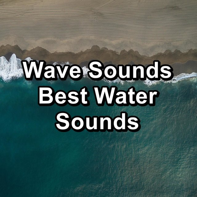 Wave Sounds  Best Water Sounds