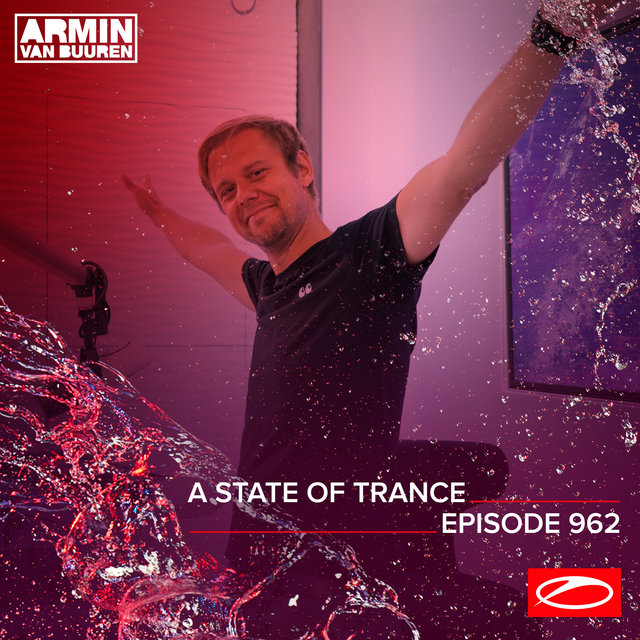 ASOT 962 - A State Of Trance Episode 962