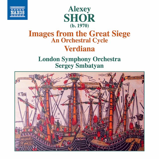 Alexey Shor: Images from the Great Siege & Verdiana