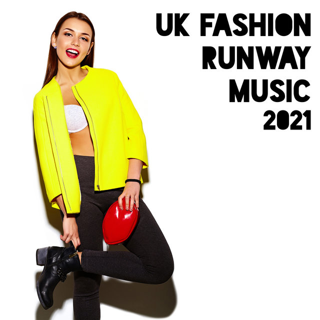 UK Fashion Runway Music 2021 – Fresh Dose of Chillout Vibes for Fashion Week
