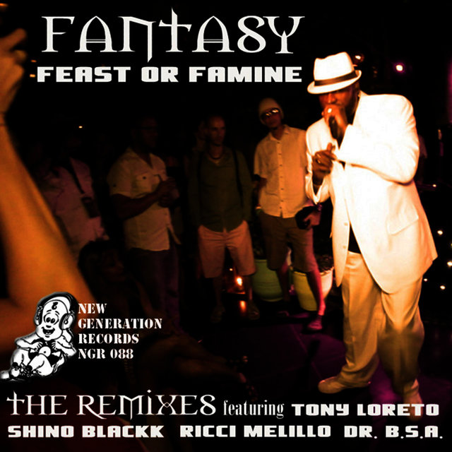Feast Or Famine - REMIXES