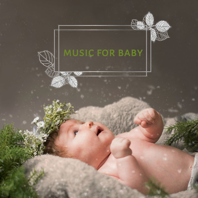 Music for Baby: 15 Relaxing Sounds at Night, Music Therapy, Soothing Melodies for Baby