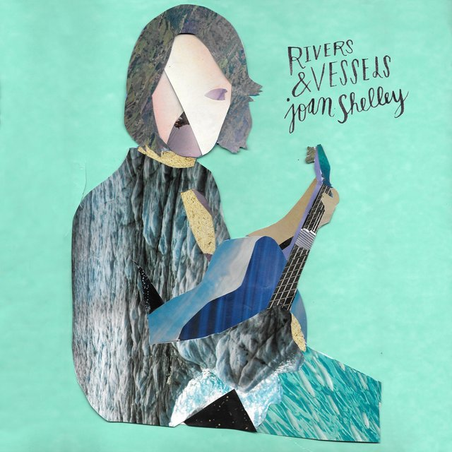 Cover art for album Rivers and Vessels by Joan Shelley