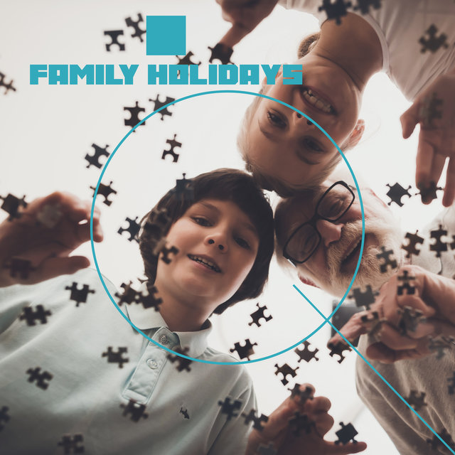 Family Holidays: Jazz Background for Spending Time Together with Entertainment, Meals and Games