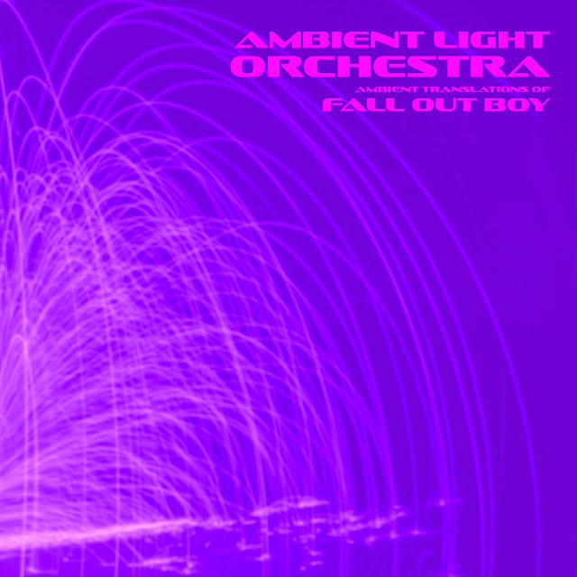 Ambient Translations of Fall Out Boy