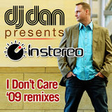 I Don't Care (Electric Soulside Remix)