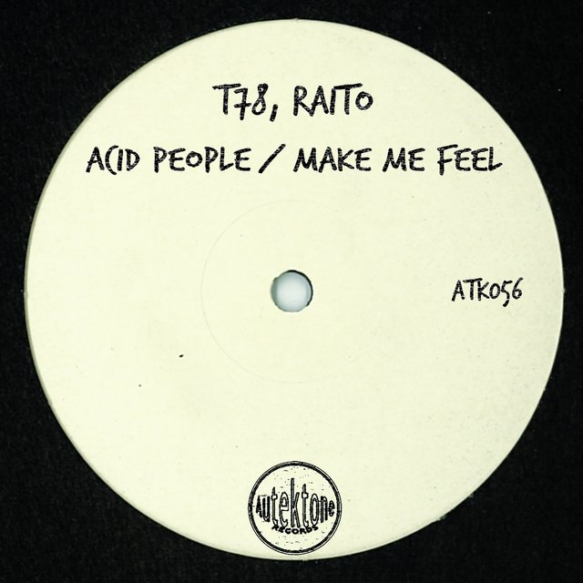Acid People / Make Me Feel