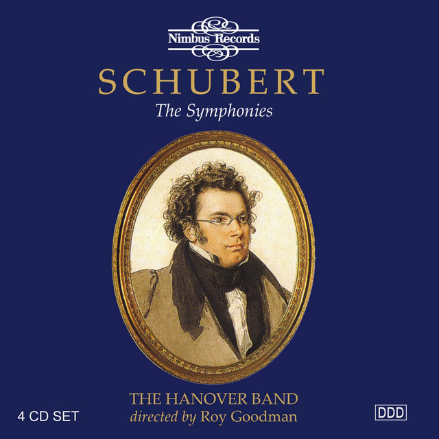 Schubert: The Symphonies on Original Instruments