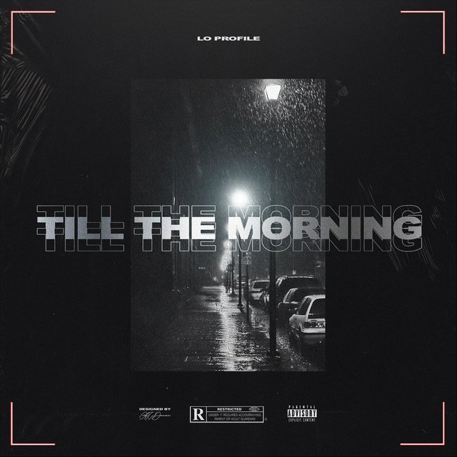 Cover art for album Till the Morning by Lo Profile