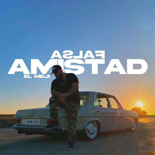 Cover art for album Falsa Amistad by El Meji