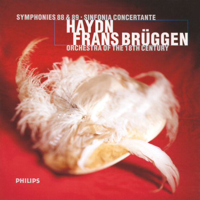 Haydn: Symphonies Nos. 88 & 89; Sinfonia Concertante In B Flat Major