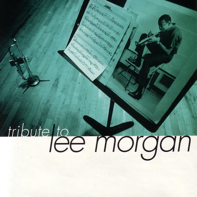Tribute To Lee Morgan