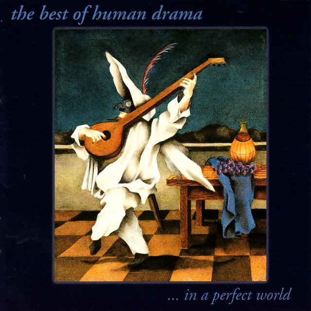The Best of Human Drama ... In a Perfect World