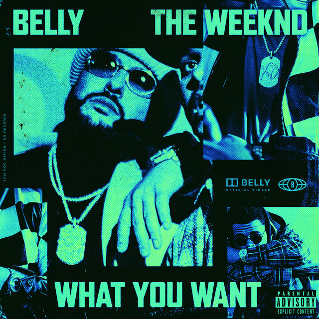 Cover art for album What You Want by Belly, The Weeknd