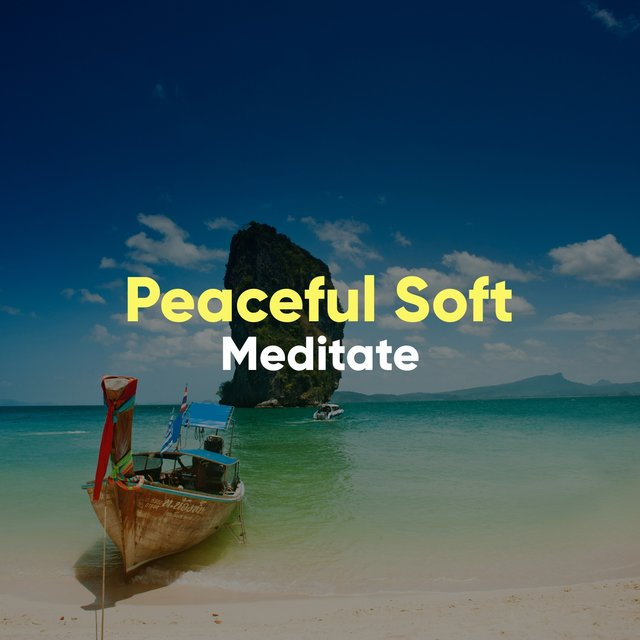 # Peaceful Soft Meditate