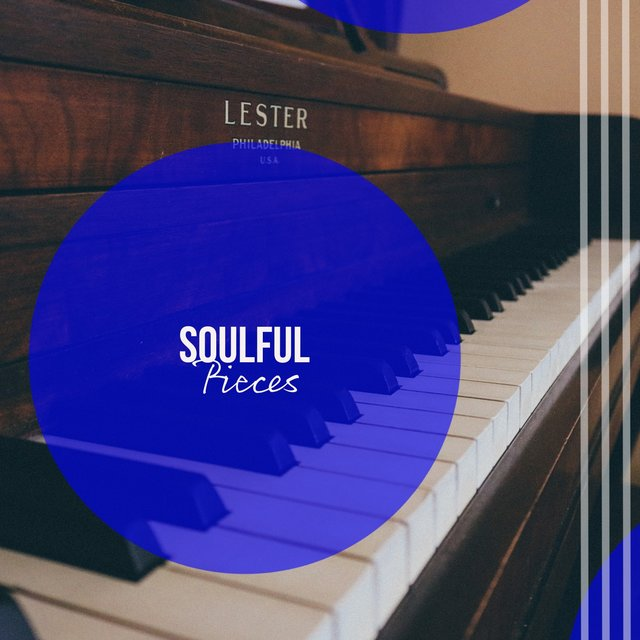 Soulful Melodic Pieces