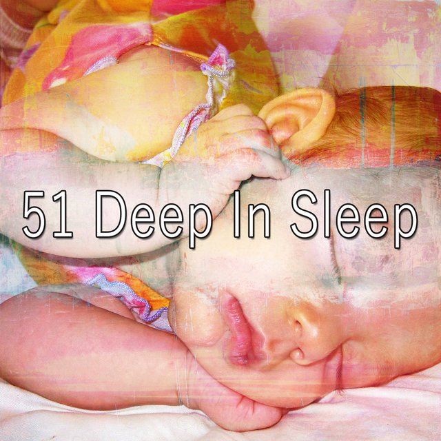 51 Deep In Sleep