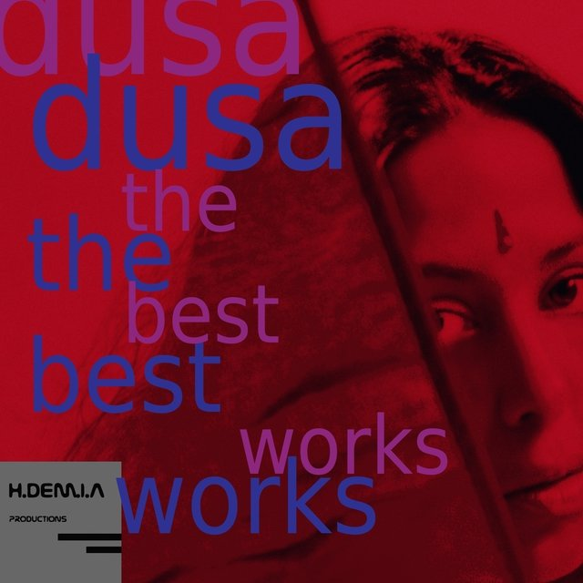 Dusa: The Best Works