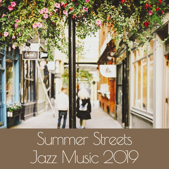 Summer Streets Jazz Music 2019