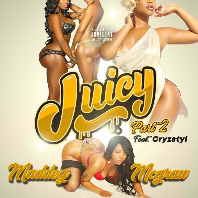 Juicy, Pt. 2 (feat. Cryzstyl)