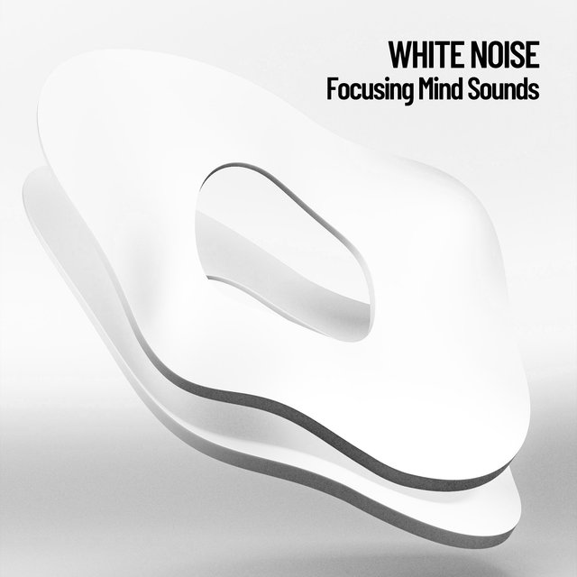 White Noise: Focusing Mind Sounds