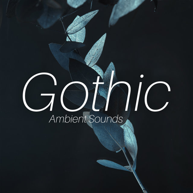 Gothic Ambient Sounds